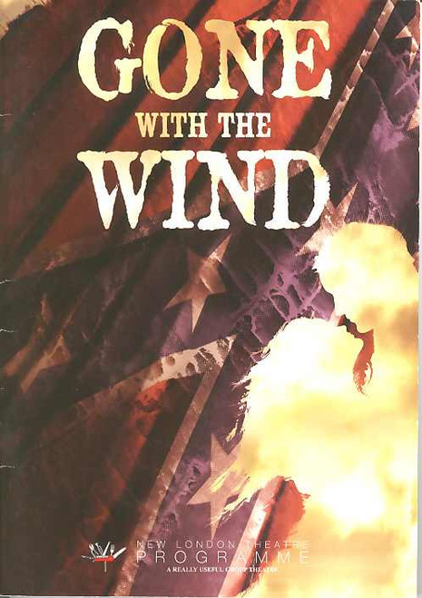 Gone with the Wind (Musical), Darius Danesh, Jill Paice, Edward Baker-Duly, Madeleine Worrall - 2008 London Production, Gone With The Wind Program, Gone With The Wing Playbill