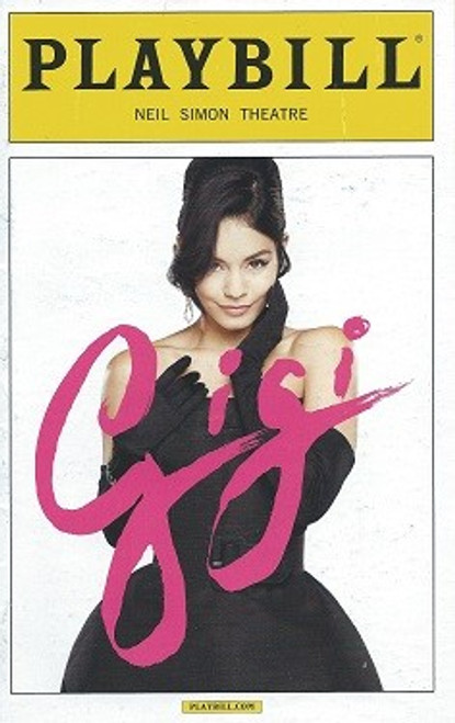 Gigi Musical, Gigi  on Broadway Playbill,  March 2015, Vanessa Hudgens, Corey Cott, Victoria Clark, Dee Hoty, Howard McGillin, Steffanie Leigh