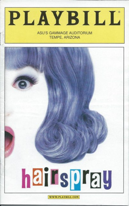 Hairspray (Musical), Keala Settle,Bruce Vilanch,Jordon Ballard,Terron Brroks,Todd Susman, Broadway in Arizona Playbill, Hairspray Program, Date Apr 2004