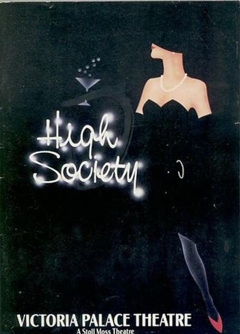 High Society, musical with a book by Arthur Kopit and music and lyrics by Cole Porter, Trevor Eve, Stephen Rea, Natasha Richardson, Angela Richards