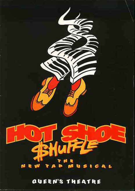 Hot Shoe Shuffle (Musical), David Atkins, Dein Perry, Kevin Coyne - Queens Theatre London 1993-1994 Season, Hot Shoe Shuffle program
