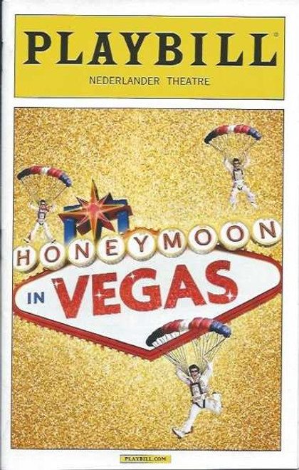 Honeymoon in Vegas, by Andrew Bergman, Jason Robert Brown Playbill Jan 2015 Broadway, Tony Danza, Ron McClure, Brynn O'Mally, David Josefsberg, Nancy Opel, Matthew Saldivar, Sean Allan Krill