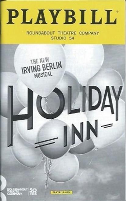 Holiday Inn(Musical) PlaybillDec 2016, Starring: Bryce Pinkham, Corbin Bleu, Lora Lee Gayer, Studio 54, Holiday inn Playbill