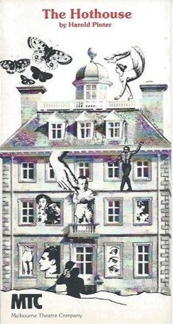 The Hothouse, by Harold Pinter, Ray Lawler, Robert Hewitt, David Letch, Linden Wilkinson, John Bowman, Robin Cuming