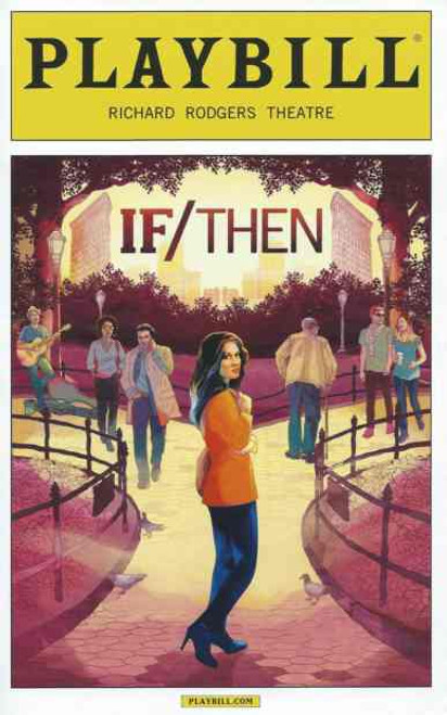 If/Then (Sept 2014), Idina Menzel, LaChanze, Curtis Holbrook, Idina Menzel, LaChanze, Curtis Holbrook, James Snyder, Jerry Dixon, Jenn Colella, Jason Tan, Tamika    Lawrence, Jackie Burns