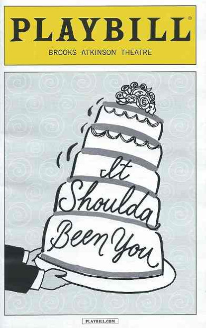 It Should Have Been You (Musical), Starring: Tyne Daly, Harriet Harris, Lisa Howard, Sierra Boggess, David Burtka, Montego Glover, Nick Spangler