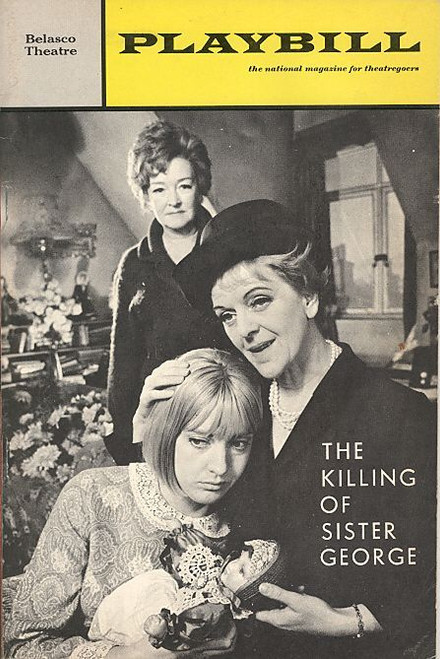 The Killing of Sister George (Play),  Beryl Reid, Eileen Atkins, Lally Bowers 1967 - Belasco Theatre