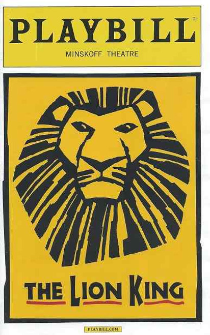 The Lion King, Lion King Playbill, Lion King Broadway, Nteliseng Nkhela, Alton Fitzgerald White, Chondra La-Tease Profit, Jeffery Kuhn, Gareth Saxe, Bonita J Hamilton, James Brown-Orleans