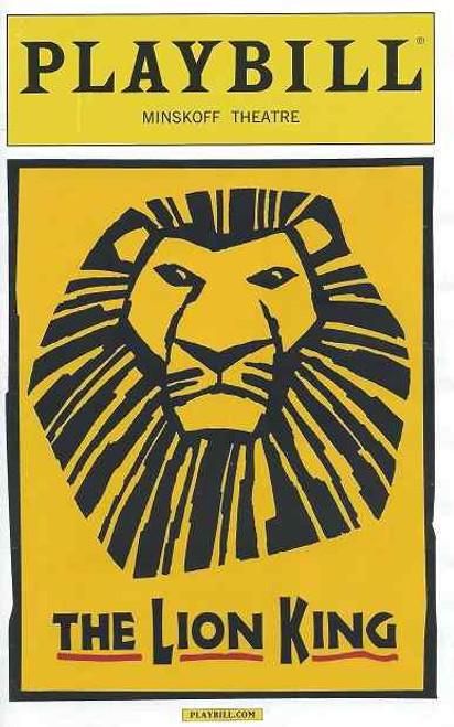 The Lion King, Lion King Playbill, Lion King Broadway, Nteliseng Nkhela, Alton Fitzgerald White, Chondra La-Tease Profit, Jeffery Kuhn, Gareth Saxe, Bonita J Hamilton, James Brown-Orleans