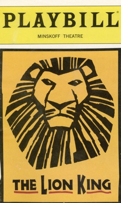 The Lion King, Lion King Playbill, Lion King Broardway, Derek Smith, Nathaniel Stampley, Tshidi Manye, Jeff Binder, Danny Rutigliano