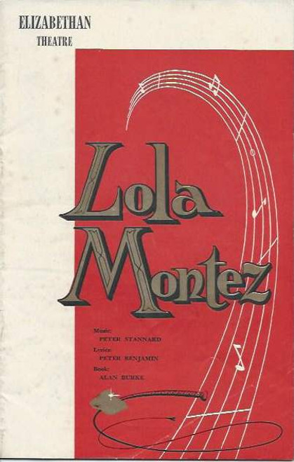 Lola Montez (Musical), Mary Preston,Frank Wilson,Eric Thornton,Jane Martin,Alan Hopgood, 1958 Australian Production Souvenir Program