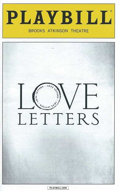 Love Letters Playbill Oct 2014, Love Letters is a play by A. R. Gurney , Carol Burnett - Brian Dennehy   - Directed by Gregory Mosher