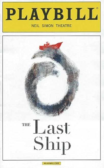 The Last Ship Broadway Nov 2014, The Last Ship Playbill, Michael Esper, Rachel Tucker, Jimmy Nail, Fred Applegate, Aaron Lazar, Sally ann Triplett, Collin Kelly-Sordelet