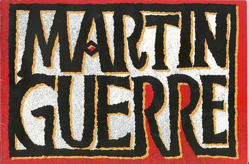 Martin Guerre (Musical), Iain Glen, Juliette Caton, Jerome Pradon, Matt Rawle 1996 Prince Edward Theatre London