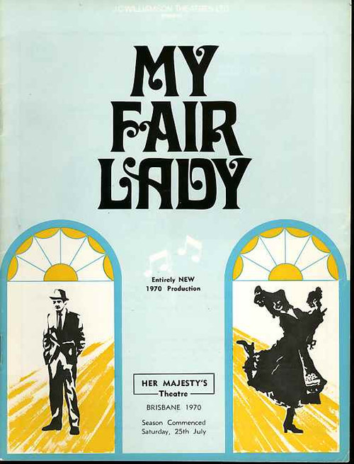 My Fair Lady (Musical), Robin Bailey, Richard Walker, Kenneth Laird, Rona Coleman - 1970 Australia Production Brisbane Her Majesty's Theatre
