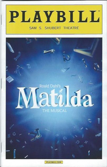 Matilda the Musical, Music and lyrics by Tim Minchin, Starring Bertie Carvel, Sophia Gennusa, Lauren Ward, Karen Aldridge, Playbill/ Program Date Oct 2013