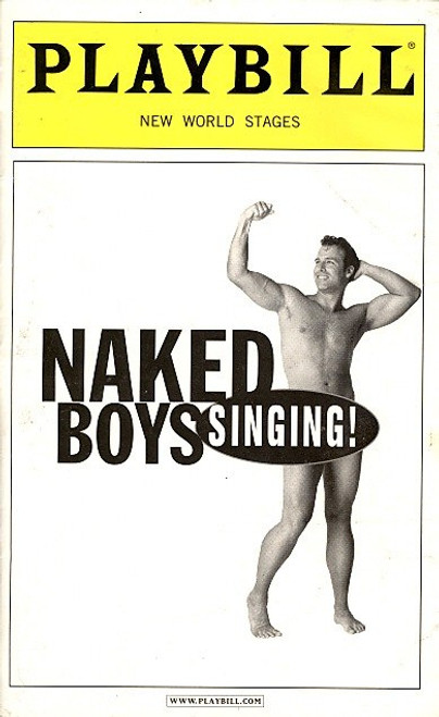 Naked Boys Singing! (Musical), Spencer Gates, Eric Dean Davis,Marc Ginsburg, Mike Kirsch, 2008 - New World Stages