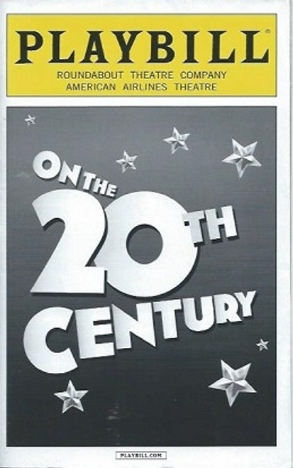 On the 20th Century, Betty Comden and Adolph Green and music by Cy Coleman Playbill July 2015 Kristin Chenoweth Peter Gallagher