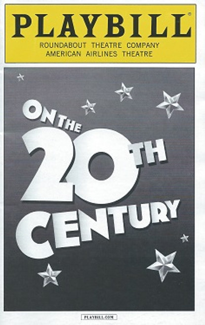 On the 20th Century, Betty Comden and Adolph Green and music by Cy Coleman PlaybillMarch 2015 Kristin Chenoweth Peter Gallagher
