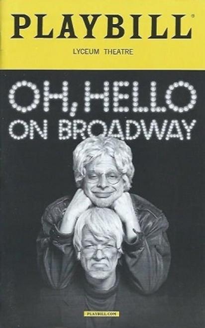 Oh, Hello on Broadway, Nick Kroll-John Mulaney PlaybillDec 2016, broadway memorabilia, broadway playbills