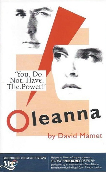 Oleanna, by David Mamet, Geoff Morrell, Elizabeth Maywald Oleanna(1994) was produced by Melbourne Theatre Company at the Fairfax Victorian Arts Centre in Melbourne