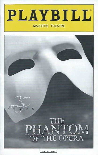 Phantom of the Opera (Musical) Hugh Panaro, Mary Michael Patterson, Jeremy Hays, Laird Mackintosh, Tim Jerome, Playbill/ Program Date Sept 2013