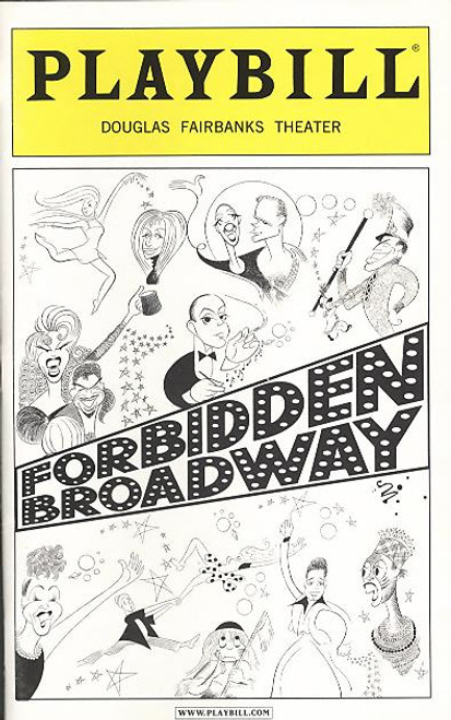 Forbidden Broadway: Special Victims Unit  (Forbidden Broadway: SVU for short) is the ninth incarnation of Gerard Alessandrini's hit off-Broadway musical revue