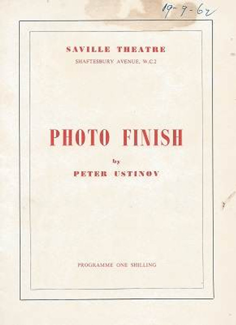 Photo Finish Saville Theatre London, By Peter Ustinov, Paul Rogers, Diana Wynard, Cyril Luckham, Wensley Pithey, Robert Brown, Edward Hardwick, Amanda Grinling, Joan Henley, Rachel Herbert