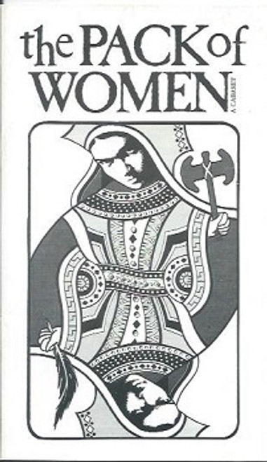 The Pack of Women, by Robyn Archer, Jane Clifton, Judi Connelli, Michele Fawdon, Andrew Bell, Dianne Spence, Jeremy Wesley, The Pack of Women(1988) Devised and Staged by Robyn Archer