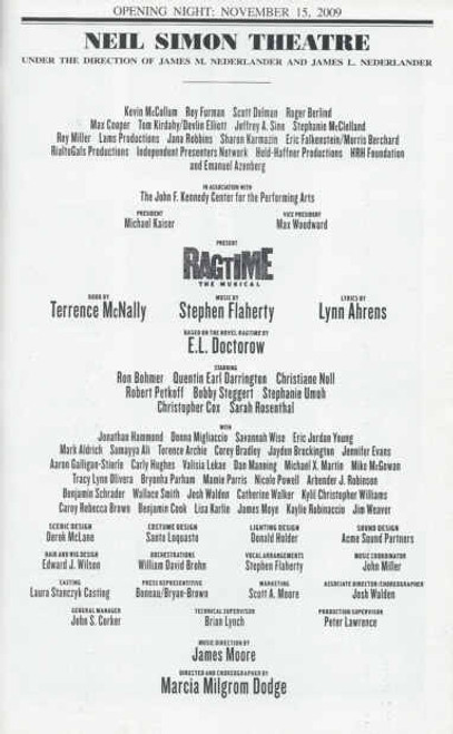 Ragtime Playbill Opening Night 15th Nov 2009, Book by Terrence McNally Music by Stephen Flaherty Lyrics by Lynn Ahrens, Ron Bohmer, Quentin Earl Darrington, Christiane Noll, Robert Petkoff, Bobby Steggert, Stephenie Umoh, Christopher Cox, Sarah Rosenthal