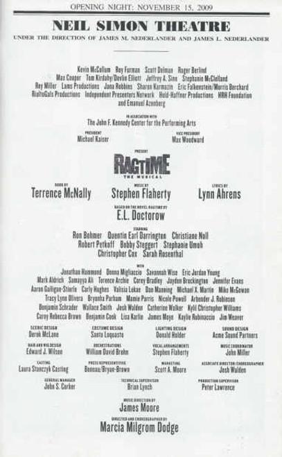 Ragtime Playbill Opening Night 15th Nov 2009, Book by Terrence McNally Music by Stephen Flaherty Lyrics by Lynn Ahrens, Ron Bohmer, Quentin Earl Darrington, Christiane Noll, Robert Petkoff, Bobby Steggert, Stephenie Umoh, Christopher Cox, Sarah Rosenthal