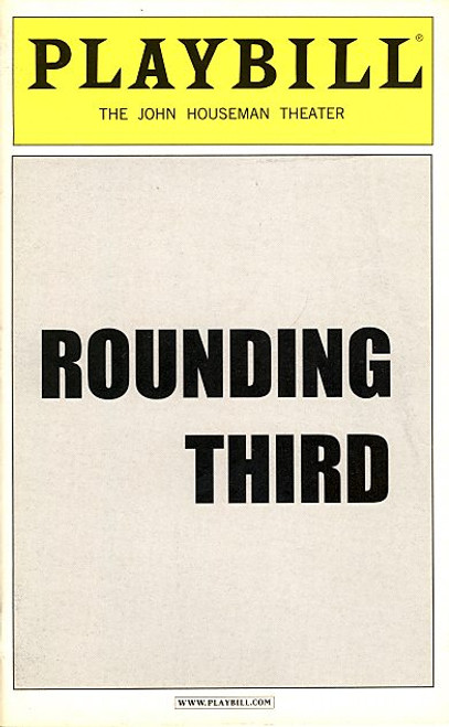 Rounding Third (Play),  Matthew Arkin, Robert Clohessy, John Houseman Theatre, Ed Hodson, Conan NcCarty, Off Broadway Memorabilia