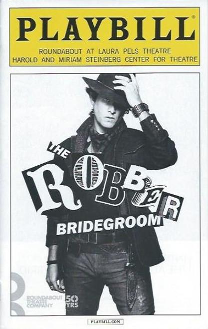 The Robber Bridegroom, Broadway PlaybillFeb 2016, StevenPasquale, Greg Hildreth, Leslie Kritzer, Broadway Playbills, Off Broadway, Broadway Memorabilia
