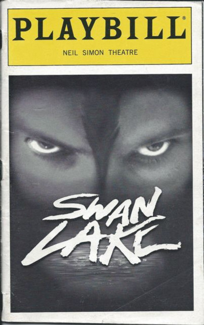 Swan Lake by Matthew Bourne (Jan 1999) Will Kemp, Scott Ambler, Isabel Mortimer -Neil Simon Theatre