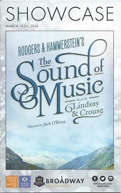 The Sound of Music (March 2016), Broadway Philadelphia, Kerstin Anderson, Ben Davis, Merwin Foard, Teri Hansen, Paige Silvester, Dan Tracy, Jack O'Brien