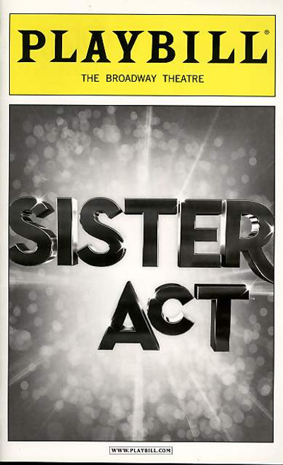 Sister Act  (Musical), Patina Miller, Carolee Carmello, Alena Watters, Kingsley Leggs - Feb 2012 Broadway Production