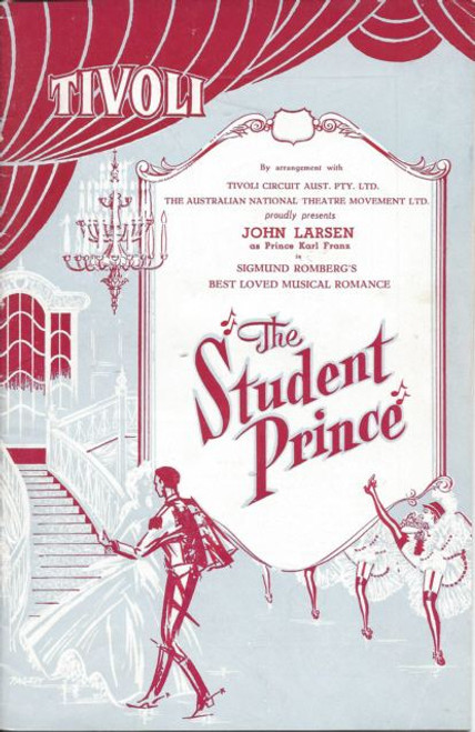 The Student Prince (Opera) Barry Purcell, Ian Smith, Ronald White,William Meade 1961 Australian Production, Tivoli Theatre Melbourne Australia Program /Playbill