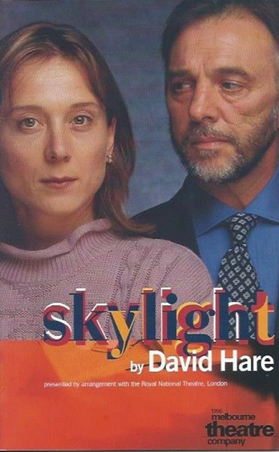 Skylight, by David Hare, Helen Buday, MArk Wilson, William Zappa Skylight (1996) was produced by Melbourne Theatre Company at the Victorian Arts Centre in Melbourne
