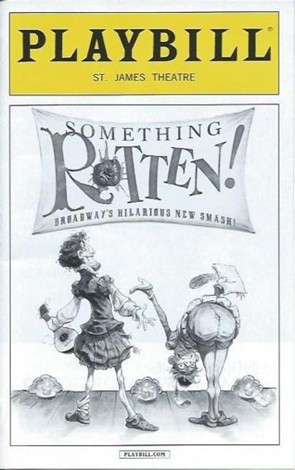 Something Rotten! by John O'Farrell, Wayne & Karey Kirkpatrick, Christian Borle, Brian d'Arcy James, Playbill Feb 2016 Broadway