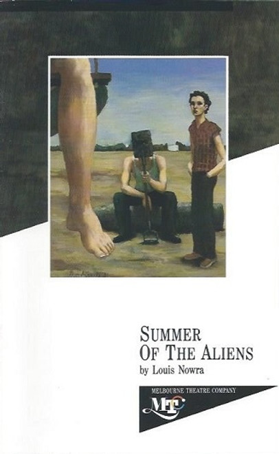 Summer of the Aliens, by Louis Nowra, Louis Nowra, Tamblyn Lord, Kylie Belling, Ernie Gray, Genevieve Picot, Robert Grubb, Beverley Phillips, Josephine Keen, Vince Colosimo