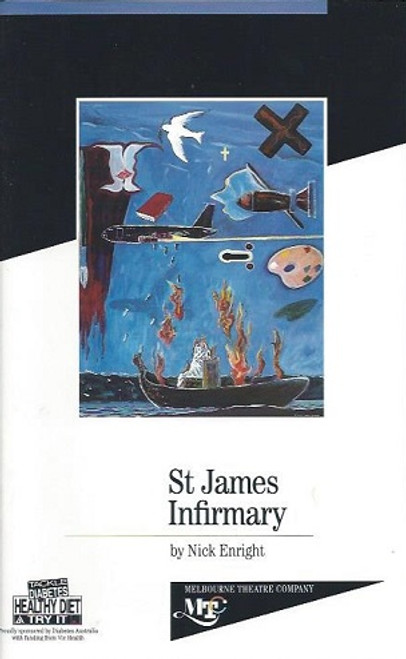 St James Infirmary, by Nick Enright, Alison Whyte, Denis Moore, Fiona Spence, Damon Herriman, Dominic McDonald, Damien Richardson