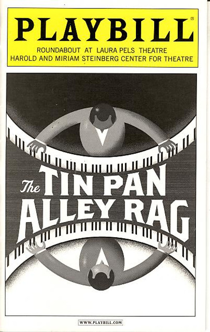 The Tin Pan Alley Rag (Musical),   Randy Aaron,Rosena M Hill, James Judy, Erick Pinnick, Laura Pels Theatre