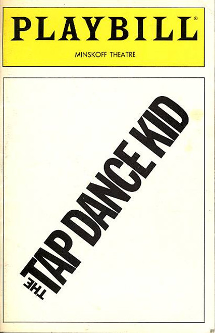 The Tap Dance Kid (Musical), Danny Daniels, it featured Hinton Battle, Hattie Winston, Minskoff Theatre, Eugene Fleming, Ira Hawkins, Gail Nelson, Savion Glover, Jackie Lowe, Michelle Weeks, Barbara Montgomery