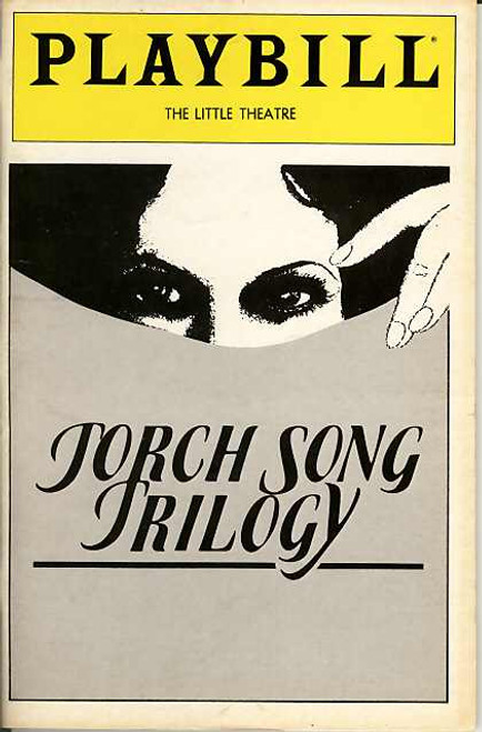 Torch Song Trilogy (Play), Harvey Fierstein, Court Miller, Estelle Getty, Paul Joynt, Fisher Stevens, Diane Tarleton, Susan Edwards,  Jun 1982 The Little Theatre Broadway, Torch Song Playbill