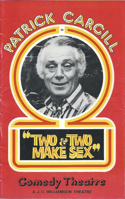 Two and Two Make Sex (Play), David Foster, Veronica Haywood, Patrick Cargill, Olive Bodill, Yvette Rees, John Keightley - 1975 Production at the Comedy Theatre Melbourne by Richard Harris & Leslie Darbon
