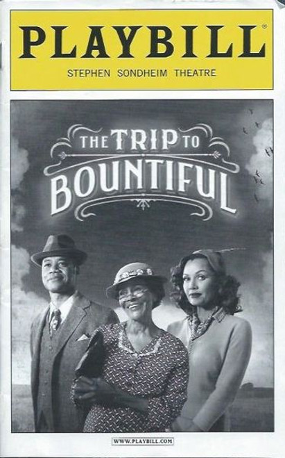 Trip to Bountiful (Play),   Cicely Tyson, Cuba Gooding Jr., Condola Rashād, Vanessa Williams,Tom Wopat, Playbill/ Program Date May 2013