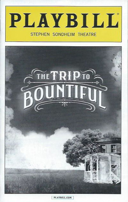 Trip to Bountiful (Play),   Cicely Tyson, Leon Addison Brown, Condola Rashād, Vanessa Williams,Tom Wopat, Playbill/ Program Date Sept 2013