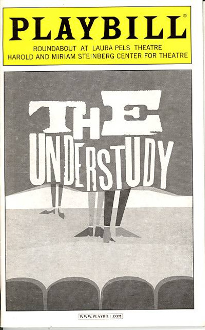 The Understudy (Play), Justin Kirk, Mark-Paul Gosselaar, Julie White -Roundabout at Laura Pels Theatre, The Understudy Playbill