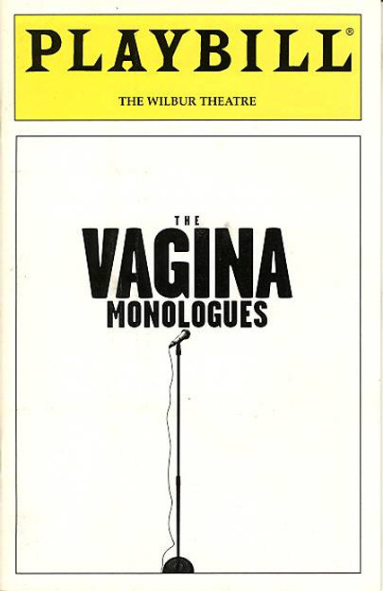 The Vagina Monologues (Play), play written by Eve Ensler, Production Supervised Joe Mantello, Wilbur Theatre Boston
