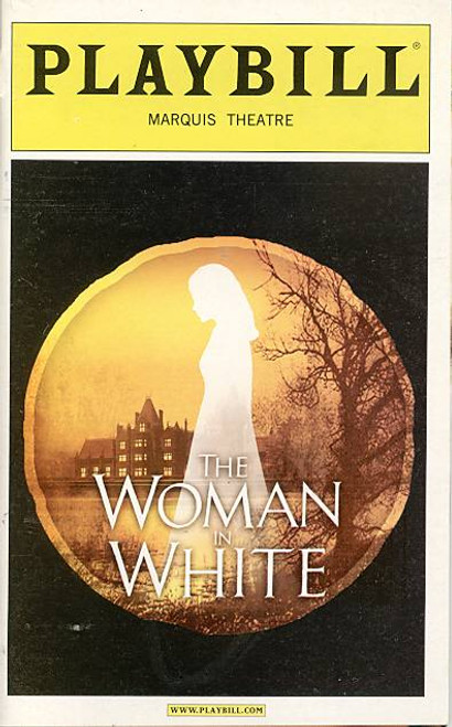 The Woman in White (Musical), Maria Friedman, Angela Christian, Adam Brazier, Jill Paice,  Marquis Theatre (Dec 2005), Andrew Lloyd webber, woman in white playbill